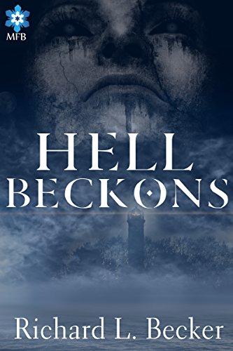 Book: Hell Beckons by Richard L. Becker