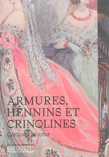 Armures, hennins et crinolines : costumes de sc PDF
