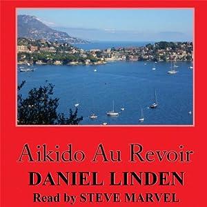 Aikido Au Revoir Audiobook