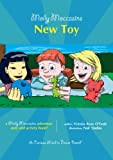 img - for Molly Moccasins -- New Toy (Molly Moccasins Adventure Story and Activity Books) book / textbook / text book