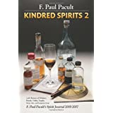 Kindred Spirits 2 ~ F. Paul Pacult