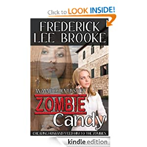 REE KINDLE BOOK: Zombie Candy (Annie Ogden Mystery 2), by Frederick Lee Brooke. Publication Date: May 6, 2012