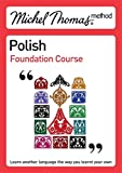 Michel Thomas Method: Polish Foundation Course
