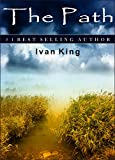 img - for Christian Fiction: The Path [Christian Fiction] (Christian Fiction, Christian Fiction Books, Free Christian Fiction, Christian Fiction for Teens, Christian Fiction for Kindle) book / textbook / text book