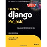 Practical Django Projects (Expert's Voice in Web Development)by James Bennett