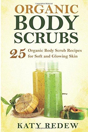 organic-body-scrubs-25-organic-body-scrub-recipes-for-soft-and-glowing-skin