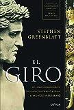 img - for El giro: De c mo un manuscrito olvidado contribuy  a crear el mundo moderno (Spanish Edition) book / textbook / text book