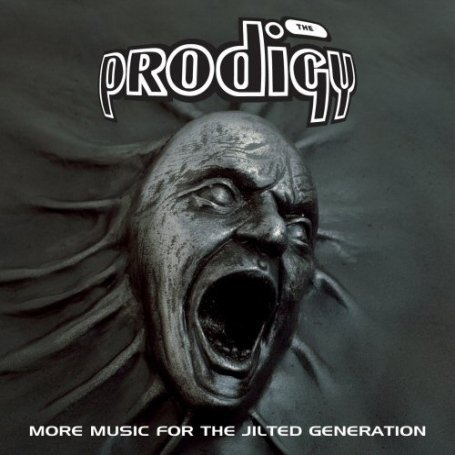 The Prodigy - More Music For The Jilted Generation - Zortam Music