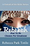 img - for A Portrait of the Bride: Rebekah book / textbook / text book