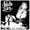 White Lion - Fight to Survive [Audio CD]<br>$609.00