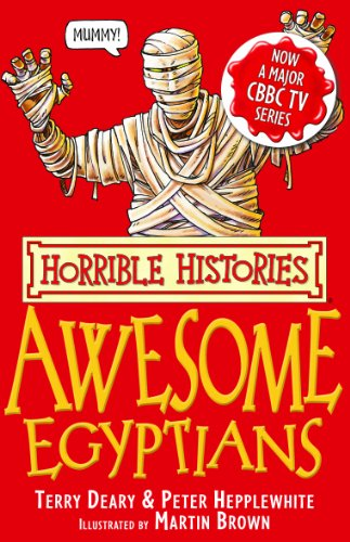 Terry Deary - Horrible Histories: The Awesome Egyptians