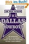 The Dallas Cowboys: The Outrageous Hi...