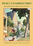 The Boy On Fairfield Street: How Ted Geisel Grew Up To Become Dr. Seuss (Turtleback School & Library Binding Edition) (0606124160) by Krull, Kathleen
