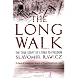 The Long Walk: The True Story of a Trek to Freedomby Slavomir Rawicz