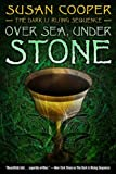 Over Sea, Under Stone (Dark Is Rising Sequence (Simon Pulse))