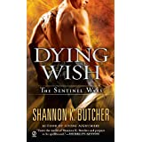 Dying Wish: A Novel of the Sentinel Wars