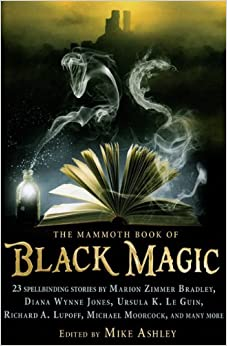 The Mammoth Book of Black Magic by Mike Ashley