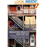 Reducing Health Disparities: Communication Interventions (Health Communication)