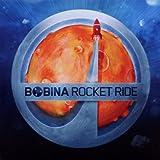 echange, troc Bobina - Rocket Ride