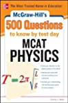 McGraw-Hill's 500 MCAT Physics Questi...