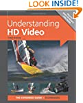 Understanding HD Video (Expanded Guid...