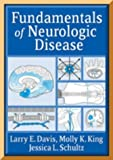 img - for Fundamentals of Neurologic Disease by Larry Davis (2005-03-30) book / textbook / text book