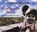 Je m'appelle Marie : 2 CD audio