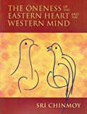 img - for The Oneness of the Eastern Heart and the Western Mind book / textbook / text book