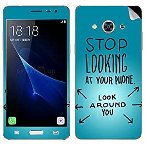 Theskinmantra Stop looking at Your Phone Samsung Galaxy J3 Pro SKIN/DECAL (NOT A BACK COVER)