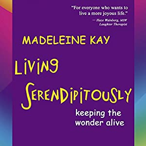 Living Serendipitously Audiobook
