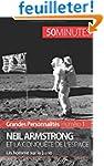 Neil Armstrong et la conqu�te de l'es...