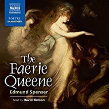The Faerie Queene (       UNABRIDGED) by Edmund Spenser Narrated by David Timson