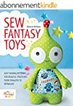 Sew Fantasy Toys: 10 Sewing Patterns...