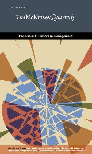 McKinsey Quarterly - Q1 2009 - The crisis: A new era in management