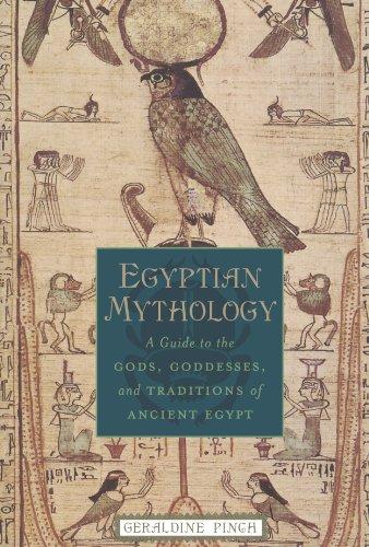Egyptian Mythology: A Guide to the Gods, Goddesses, and...