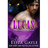 LUCAS: Paranormal Romance (Southern Shifters Book 1) ~ Eliza Gayle
