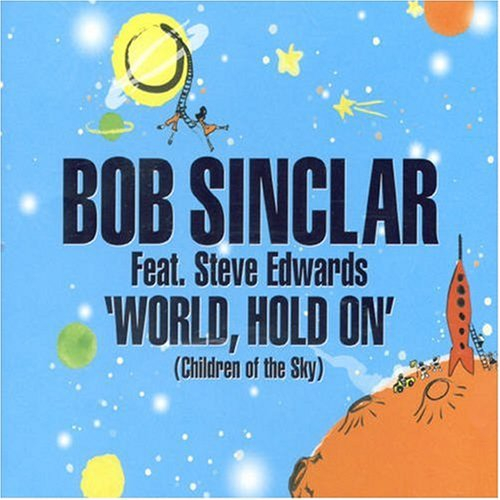 hold on bob sinclair lyrics: