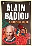 Introducing Alain Badiou: A Graphic G...