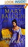 The Secret Mistress (with bonus short story Now a Bride) (The Mistress Trilogy)