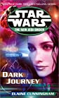 Dark Journey (Star Wars, The New Jedi Order #10) [Mass Market Paperback]