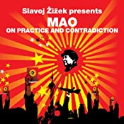On Practice and Contradiction (Revolutions Series): Slavoj Zizek presents Mao | [Mao Zedong, Slavoj Zizek]