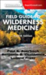 Field Guide to Wilderness Medicine, 4e