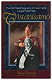 img - for Tristanissimo: The Authorized Biography of Heroic Tenor Lauritz Melchior book / textbook / text book