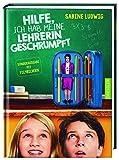 Hilfe, ich hab meine Lehrerin geschrumpft (Filmb.): Das Buch zum Film