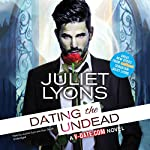 Dating the Undead | Juliet Lyons