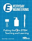 Everyday Engineering: Putting the E in STEM Teaching and Learning - PB306X