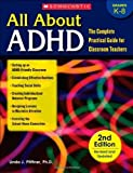 img - for All About ADHD: The Complete Practical Guide for Classroom Teachers, 2nd Edition by Pfiffner, Linda (2011) Paperback book / textbook / text book