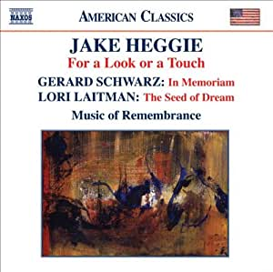 Heggie:  For a Look or a Touch