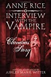 Anne Rice Interview with the Vampire: Claudia's Story