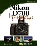 echange, troc J. Dennis Thomas - Guide pratique du Nikon D700
